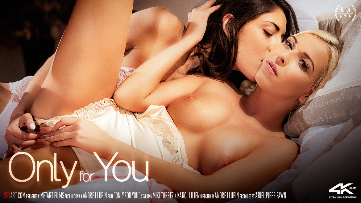 Sex Art - Only For You (2018) - Karol Lilien & Miki Torrez - 4K UltraHD 2160p