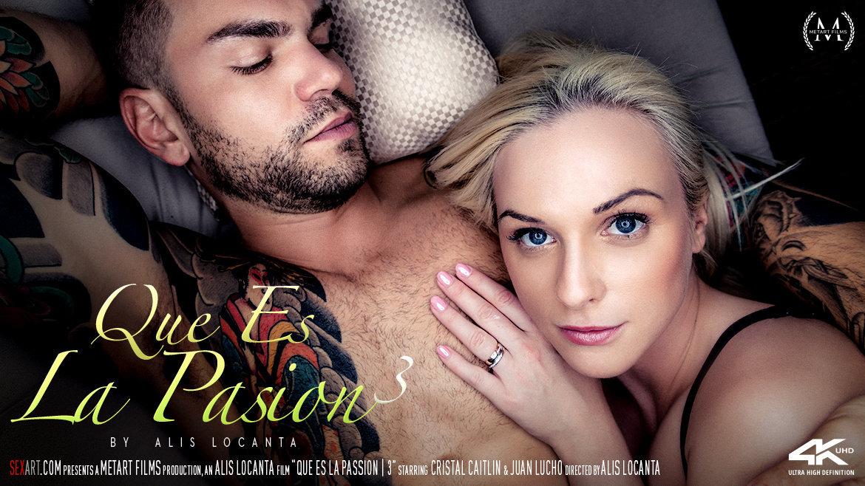 [Sex Art] Que Es La Pasion 3 4K UltraHD 2160p