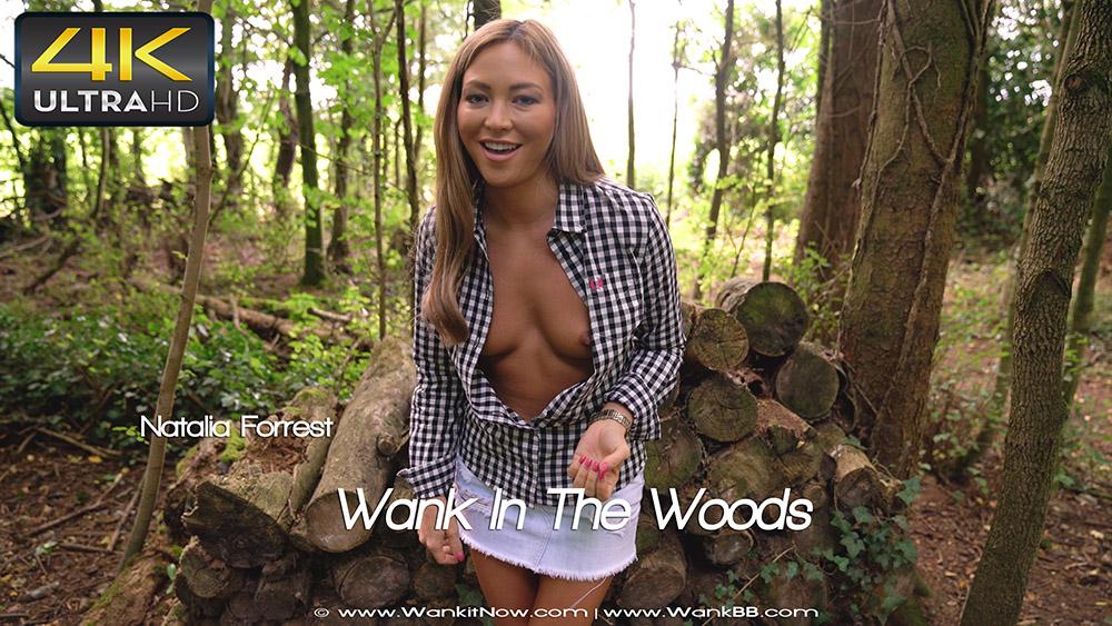 [Wank it now] Wank In The Woods 4K UltraHD 2160p
