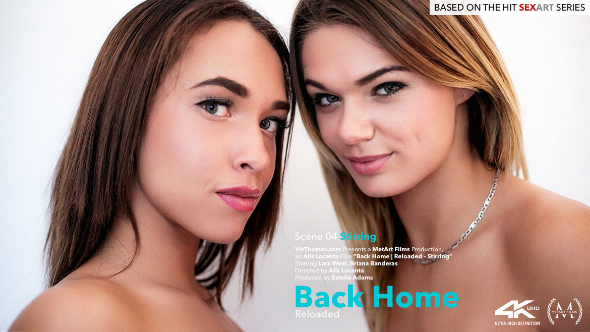 Viv Thomas - Back Home Reloaded Episode 4 - Stirring (2018) - Briana Banderas & Lara West - 4K UltraHD 2160p