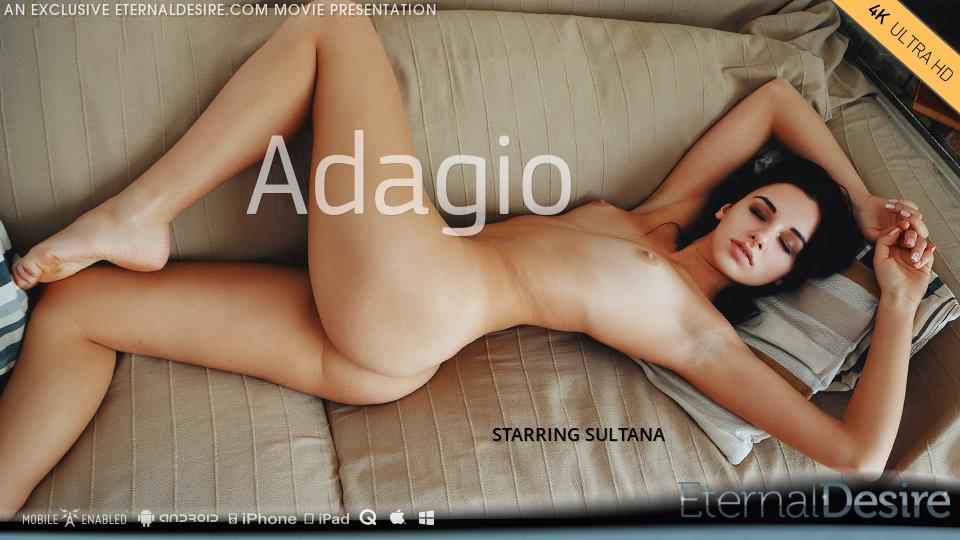 Eternal Desire - Adagio - Sultana - 4K UltraHD 2160p