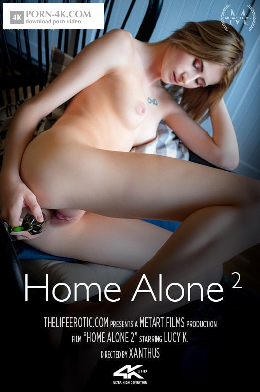 The Life Erotic - Lucy K - Home Alone 2 (2018) - Teen Masturbation HD 4K 2160p